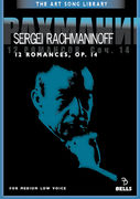 Sergei Rachmaninoff: 12 Romances, Op. 14 - for medium low voice