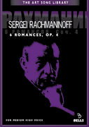 Sergei Rachmaninoff: 6 Romances, Op. 4 - for medium high voice