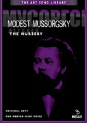 Modest Mussorgsky: The Nursery - for medium high voice [Original keys]