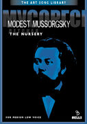 Modest Mussorgsky: The Nursery - for medium low voice