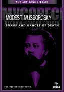 Modest Mussorgsky: Songs and Dances of Death - for medium high voice