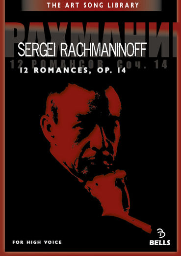 Sergei Rachmaninoff: 12 Romances, Op. 14 - for high voice