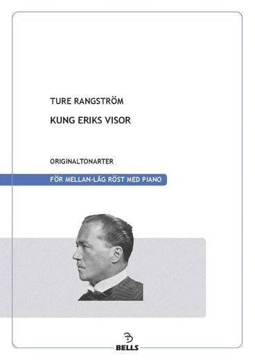 Rangström, Ture: Chants de Roi Erik (cycle de chant)